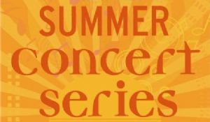 Sign: Summer Concert Series